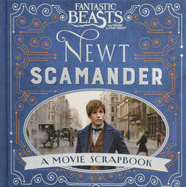 Fantastic Beasts and Where to Find Them - Newt Scamander. A Movie Scrapbook - фото книги