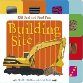 Feel and Find Fun. Building Site - фото книги