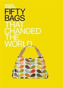 Fifty Bags That Changed the World - фото книги