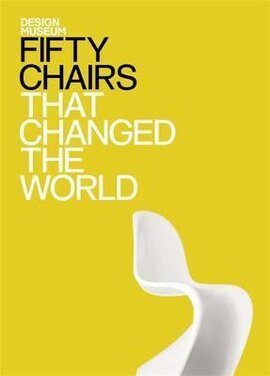 Fifty Chairs that Changed the World : Design Museum Fifty - фото книги