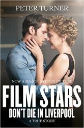 Film Stars Don't Die in Liverpool. A True Story - фото обкладинки книги