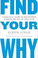Find Your Why : A Practical Guide for Discovering Purpose for You and Your Team - фото обкладинки книги