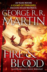 Fire & Blood: 300 Years Before a Game of Thrones (a Targaryen History) - фото обкладинки книги