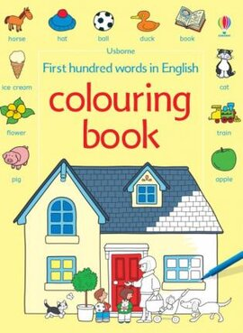 First 100 Words in English. Colouring Book - фото книги
