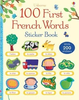 First 100 Words in French. Sticker Book - фото книги