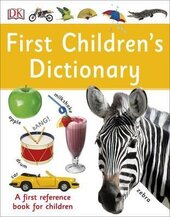 First Children's Dictionary. A First Reference Book for Children - фото обкладинки книги