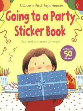 First Experiences. Going to a Party. Sticker Book - фото книги