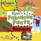 First Fabulous Facts: Dinosaurs. 4+ years - фото обкладинки книги