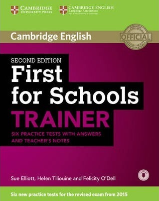 Комплект книг First for Schools Trainer Six Practice Tests with Answers and Teachers Notes with Audio