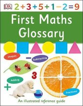 First Maths Glossary. An Illustrated Reference Guide - фото обкладинки книги