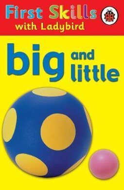 First Skills: Big and Little - фото книги
