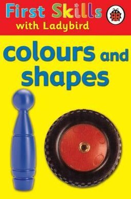 First Skills: Colours and Shapes - фото книги