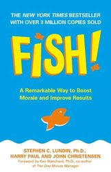 Fish!: A Remarkable Way to Boost Morale and Improve Results - фото обкладинки книги