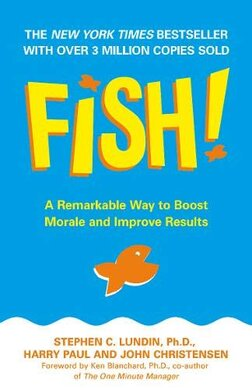 Fish!: A Remarkable Way to Boost Morale and Improve Results - фото книги