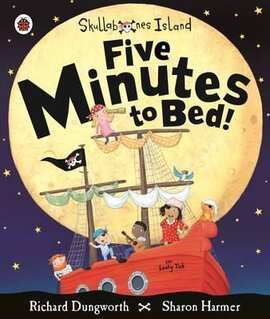 Five Minutes to Bed! A Ladybird Skullabones Island picture book - фото книги