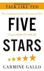 Five Stars. The Communication Secrets to Get From Good to Great - фото обкладинки книги
