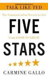 Five Stars. The Communication Secrets to Get From Good to Great - фото обкладинки книги