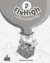 Fly High Level 2 Fun Grammar Teacher's Book with Answer Key (книга вчителя) - фото обкладинки книги