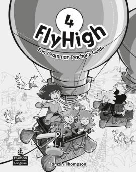 Fly High Level 4 Fun Grammar Teacher's Book with Answer Key (книга вчителя) - фото книги