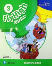 Fly High UKRAINE 3 Teacher's Book - фото обкладинки книги