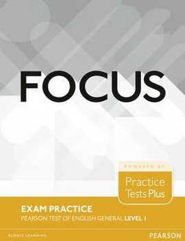 Focus 1 Exam Practice: Pearson Tests of English General (тестовий зошит) - фото книги