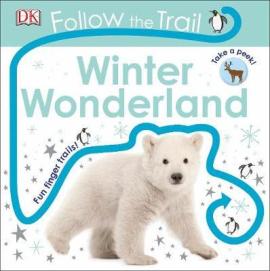 Follow the Trail. Winter Wonderland: Take a Peek! - фото книги