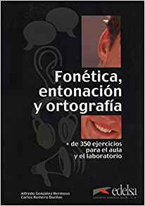 Fonetica, entonacion y ortografia. Libro - фото книги