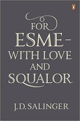 For Esme - with Love and Squalor : And Other Stories - фото обкладинки книги