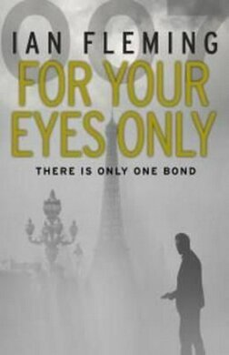 Книга For Your Eyes Only