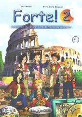 Forte! 2 (A1+) Libro dello studente ed esercizi + CD audio - фото обкладинки книги