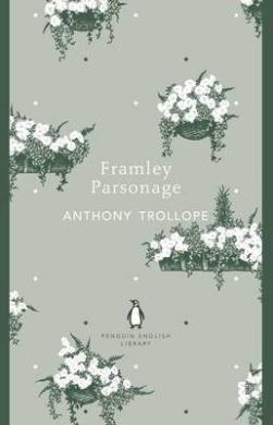 Книга Framley Parsonage