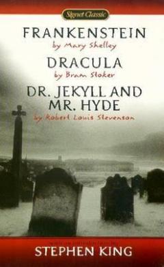 Frankenstein, Dracula, Dr. Jekyll And Mr. Hyde - фото книги