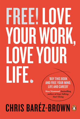 Free! Love Your Work, Love Your Life - фото книги