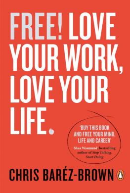 Free! Love Your Work, Love Your Life - фото книги