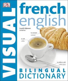 French-English Visual Bilingual Dictionary 2nd Edition (словник) - фото книги