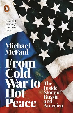From Cold War to Hot Peace : The Inside Story of Russia and America - фото книги