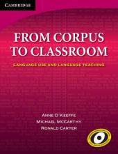 From Corpus to Classroom : Language Use and Language Teaching - фото обкладинки книги