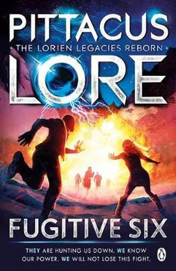 Fugitive Six : Lorien Legacies Reborn - фото книги