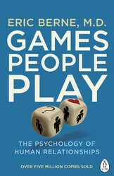 Games People Play: The Psychology of Human Relationships - фото обкладинки книги
