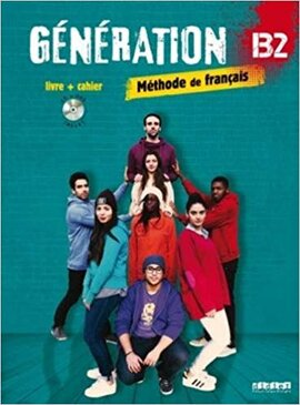 Generation B2. Livre + Cahier + CD mp3 + DVD (підручник + робочий зошит) - фото книги