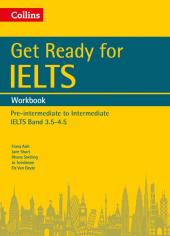 Get Ready for IELTS: Workbook : IELTS 3.5+ (A2+) - фото обкладинки книги