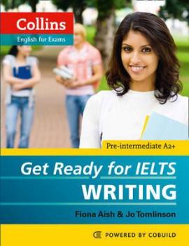 Get Ready for IELTS - Writing : IELTS 4+ (A2+) - фото книги
