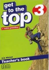 Get To the Top 3. Teacher's Book - фото обкладинки книги