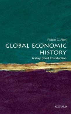 Global Economic History: A Very Short Introduction - фото книги