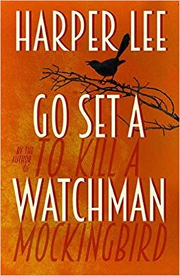 Go Set A Watchman (UK Edition) - фото книги