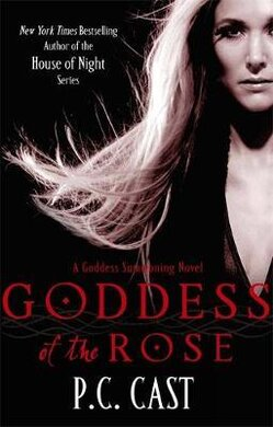 Goddess Of The Rose : Number 4 in series - фото книги