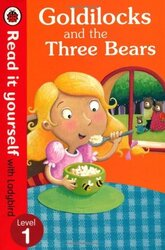 Goldilocks and the Three Bears - Read It Yourself with Ladybird : Level 1 - фото обкладинки книги