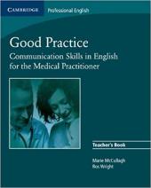Good Practice: Communication Skills in English for the Medical Practitioner (Cambridge Exams Publishing) - фото обкладинки книги