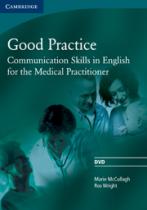 Підручник Good Practice DVD Communication Skills in English for the Medical Practitioner