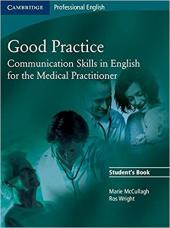 Книга для вчителя Good Practice Student's Book Communication Skills in English for the Medical Practitioner
